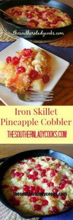 This Iron Skillet Pineapple Cobbler is delicious and a favorite at my house. If your family likes cobbler you will love this recipe. Dutch Oven Cooking, Easy Cooking, Cooking Recipes, Skillet Recipes, Pie Recipes, Citrus Recipes, Pineapple Recipes, Dutch Ovens, Skillet Dinners