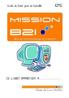 [Mission B2i] livret de validation B2i en autonomie | ma classe mon école - cycle 3 - CE2 CM1 CM2 - Orphys Cycle 3, Internet, Science, Technology, Teaching, Activities, School, Florence, Halloween