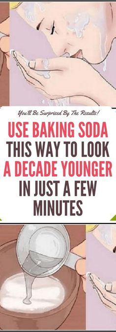 Use Baking Soda This Way to Look a Decade Younger in Just a Few Minutes...!!!!