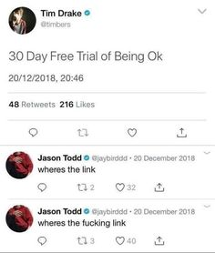 30 Day Free Trial of Being Ok Jason Todd O 'fl'waybxrddd - 20 December 2018 - iFunny :) Work Memes, Dankest Memes, Funny Memes, Funny Gifs, Tim Drake, Jason Todd, Bat Family, My Guy, Popular Memes