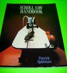 Scroll Saw Handbook by Patrick Spielman 1986 Paperback USA