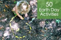 50 earth day activities for kids.