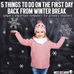 5 Teacher Tips for the First Day Back From Winter Break: Simple and Important Reminders for Primary Teachers - Miss DeCarbo shares classroom management ideas for a smooth transition back to school. Learn why to intentionally add white space to your lesson
