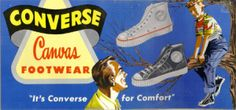 Vintage 1950s ads | in the 1950 s converse marketed their canvas sneakers with the slogan ...