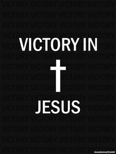 Oh Victory in Jesus, my Savior forever! He sought me and bought me with His redeeming blood!