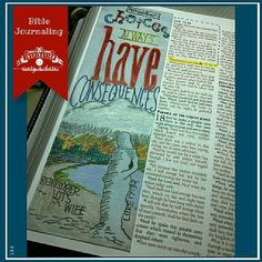 Choices Have Consequences; Remember Lots Wife, the pillar of salt.  Bible journaling, journaling Bible, faith art, marginalia, illustrated faith