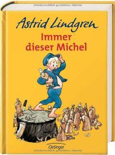 Immer dieser Michel von Astrid Lindgren http://www.amazon.de/dp/3789129461/ref=cm_sw_r_pi_dp_5U8kwb13DYB2Z