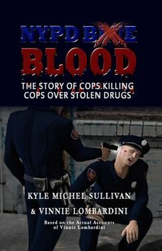 NYPD Blood by Vinnie Lombardini, http://www.amazon.com/gp/product/B0098SJQX2/ref=cm_sw_r_pi_alp_h02tqb147RQGC