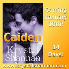 Caiden by Krystal Shannon comes out January 10th