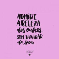 Admire a beleza dos outros