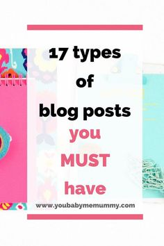 17 Types Of Blog Posts You Must Have