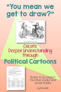 Engage your students' creativity with this Political Cartoon Project! This can be used for any area of history or in a variety of novel studies. (7-10)