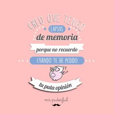 Imagen insertada Funny Photos, Funny Images, Mean Jokes, Mr Wonderful, Funny Phrases, The Ugly Truth, Sarcastic Quotes, Sentences, Messages