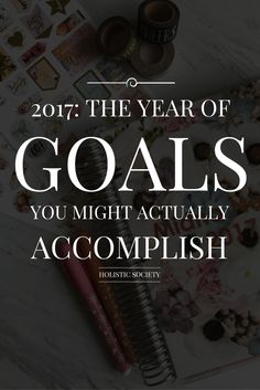 A New Year is always a great starting point for new goals and a new start. Here you will find some awesome goals that you can incorporate into 2017.