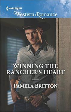 Winning the Rancher's Heart by Pamela Britton