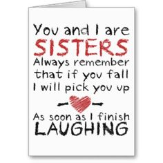Ideas For Funny Happy Birthday Friend Quotes Bff Best Friend Birthday Cards, Birthday Quotes For Him, Birthday Card Sayings, Funny Birthday, Birthday Ideas For Sister, Sister Birthday Gift, Best Friend Cards, 18th Birthday Quotes Funny, Cute Birthday Cards