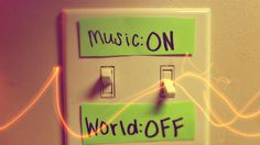 Włącz muzykę! Wyłącz cały świat! // Turn the music on! Turn the world off!