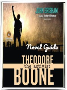 """""""Theodore Boone: The Activist"""" by John Grisham - Novel Guide - Distance Learning Ready - Ideas for teaching about activism; John Grisham kid's novel series; #theodoreboone #theactivist #middleschool Best novels for middle school; #distancelearningTpT #googleclassroom #novelguides John Grisham Novels, Theodore Boone, Middle School Novels, Post Reading Activities, Text To Self Connection, Text To World, Richard Thomas, Thing 1, Audio Books"""