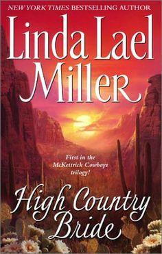 Bestseller Books Online High Country Bride (The McKettrick Series 1) Linda Lael Miller $7.99  - http://www.ebooknetworking.net/books_detail-0743422732.html