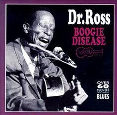Dr. Ross | Boogie Disease | CD 7248 | http://catalog.wrlc.org/cgi-bin/Pwebrecon.cgi?BBID=11750198
