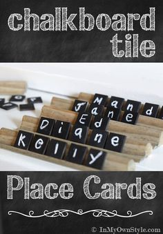 I know you don't want a theme but its cute and we could make them Chalkboard Tile Place Cards & Holder