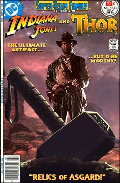 """Super-Team Family: The Lost Issues!: Indiana Jones and Thor in """"Relics of Asgard"""" Vintage Comic Books, Vintage Comics, Comic Books Art, Indiana Jones, Looney Tunes, Hellboy Movie, Dc Comics, Cinema Tv, Nerd"""
