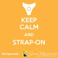 June 17th through 23rd is International Strap-on Week!    Join Good Vibrations in celebrating strap-on sex for people of all genders and sexual orientations.     Find information, strap-on dildos and harnesses at GoodVibes.com, and save 20% off harnesses with code: GETSTRAPPED.     #strapweek #goodvibrations #goodvibes #sextoys #strapon #pegging