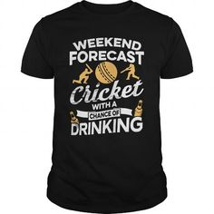 Awesome Tee Weekend Forecast Cricket With A Chance Of Drinking Shirts & Tees #tee #tshirt #named tshirt #hobbie tshirts #cricket