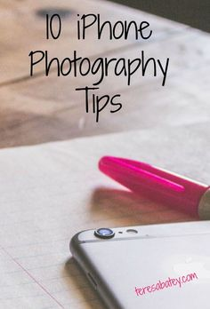 10 iPhone Photography Tips For Better Photos http://teresabatey.com/10-iphone-photography-tips/?utm_campaign=coschedule&utm_source=pinterest&utm_medium=Teresa%20Batey%20Allen%3A%20A%20Lifestyle%20Blogger&utm_content=10%20iPhone%20Photography%20Tips%20For%20Better%20Photos