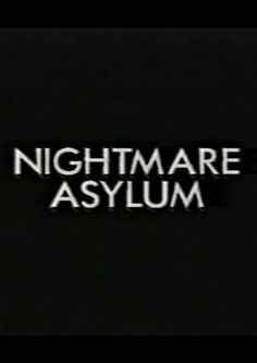 Nightmare Asylum Horror Movie - Watch free on Viewster.com #movie #movies #horror #scary