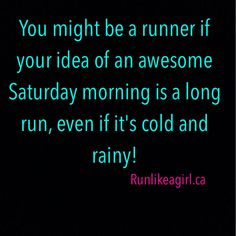 No fair weather runners!!