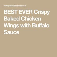 BEST EVER Crispy Baked Chicken Wings with Buffalo Sauce