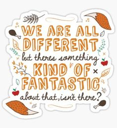 We Are Fantastic Sticker
