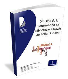 """Manual del curso """"Difusión de la información de bibliotecas a través de Redes Sociales"""""""
