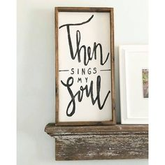 Then Sings My Soul Wood Sign Scripture Signs Rustic Wooden Signs... ($46) ❤ liked on Polyvore featuring home, home decor, wall art, home & living, home décor, silver, wall décor, quote wall art, wood screen and rustic wood signs