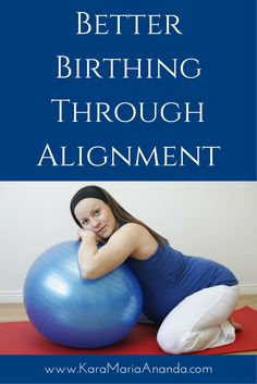 Find out what positions are best for birth in this article about optimal labor positioning. Read here: http://karamariaananda.com/blog/2014/3/29/better-birthing-through-alignment-optimal-labor-positioning #birth #labor #awesomebirth #birthing #childbirth
