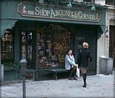 """The Shop Around the Corner"" from movie, ""You've Got Mail."" Filmed at the Maya Shaper's Cheese & Antique shop but based on Manhattan's Books of Wonder."