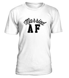 The PERFECT tee for the just married happy couple! Whether you just got hitched or its your anniversary, valentines day or just a sweet present, this Married AF shirt is cute and sassy! Perfect for a romantic vacation!   A great gift for couples, weddings, or anniversary. You'll be happily married forever in this Married AF tee! Any husband or wife would love it!