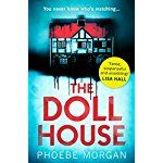 The Doll House: A gripping debut psychological thriller with a killer twist!