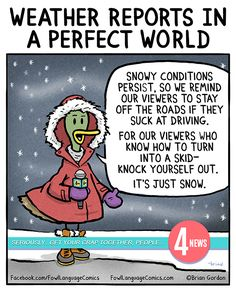 Weather Reports in a Perfect World | Fowl Language Comics
