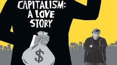 Capitalism: A Love Story - Documentary