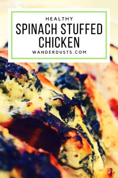 Easy Healthy Bacon Wrapped Spinach Stuffed Chicken - Wander Dust Blog!