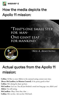 That's a small step for man, and one giant bowl of oatmeal. Apollo 11, Funny Quotes, Funny Memes, Humor Quotes, 9gag Funny, Videos Funny, Stupid Funny, Siri Funny, Funny Stuff