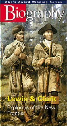 Biography - Lewis & Clark, Explorers of the New Frontier