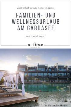 Quellenhof: Familien- und Wellnessurlaub am Gardasee - The Chill Report Spa, Europe, Wellness, Italy, Luxury, Lake Garda, Family Activity Holidays, Gap Year, Italia