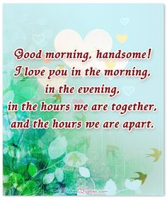 Sweet morning sms for him