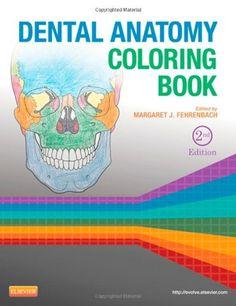 Dental Anatomy Coloring Book, 2e/