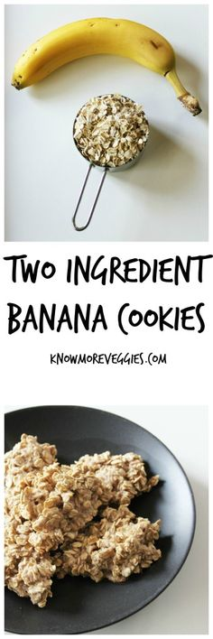 Two Ingredient Banana Oatmeal Cookies