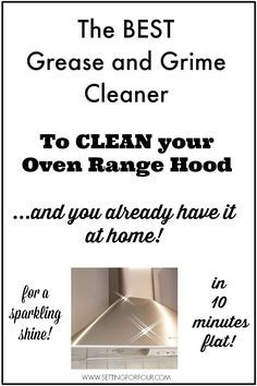 Easy Way To Clean An Oven Range Hood U2013 From Grime To Shine