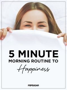 This easy routine, which can be done before you even leave your room, becomes a habit over time, creating the perfect plan for your best day ever.